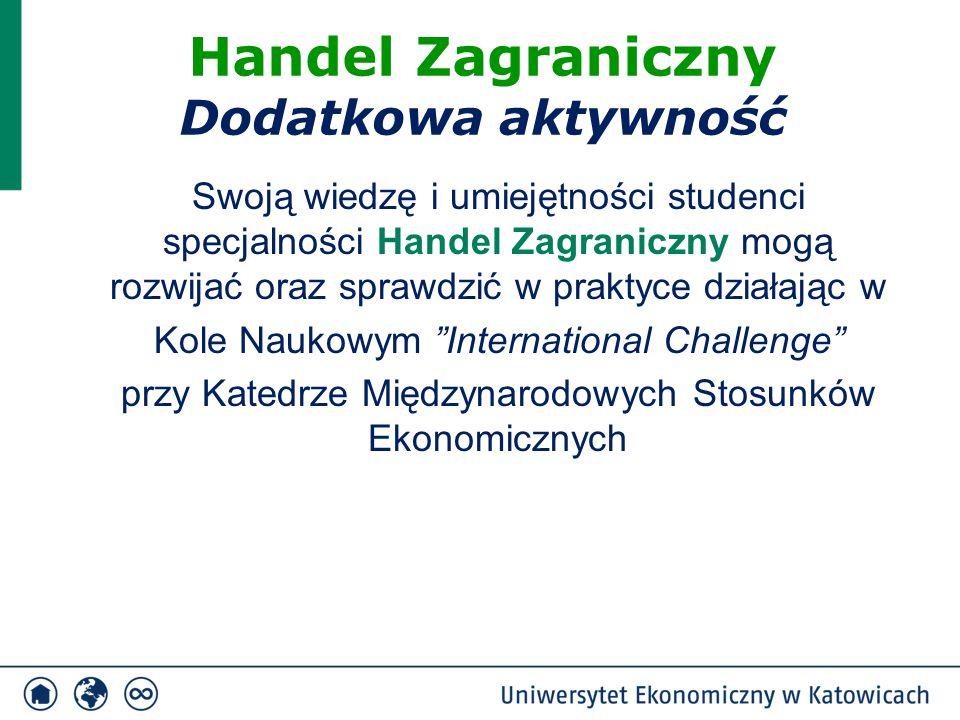 """Swoją wiedzę i umiejętności studenci specjalności Handel Zagraniczny mogą rozwijać oraz sprawdzić w praktyce działając w Kole Naukowym """"International"""
