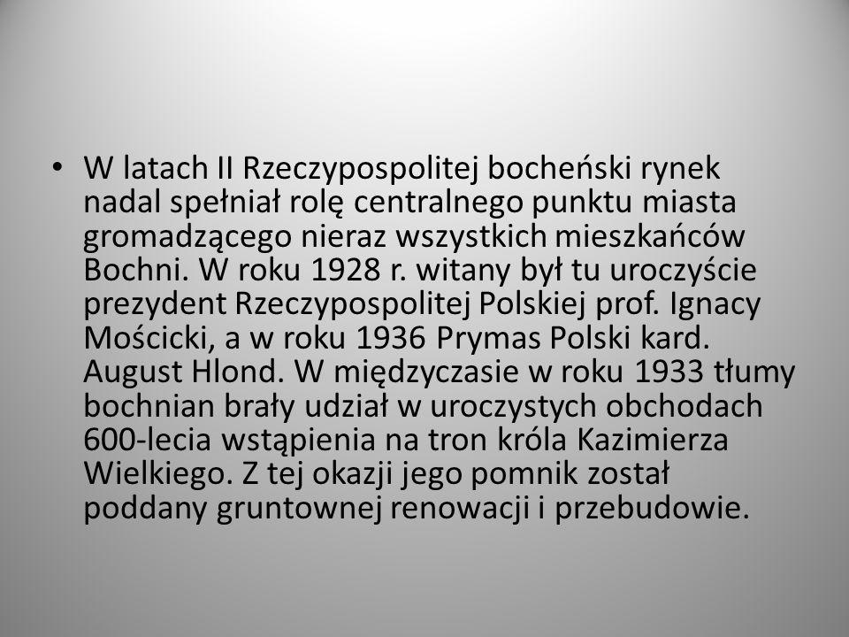W latach II Rzeczypospolitej bocheński rynek nadal spełniał rolę centralnego punktu miasta gromadzącego nieraz wszystkich mieszkańców Bochni. W roku 1