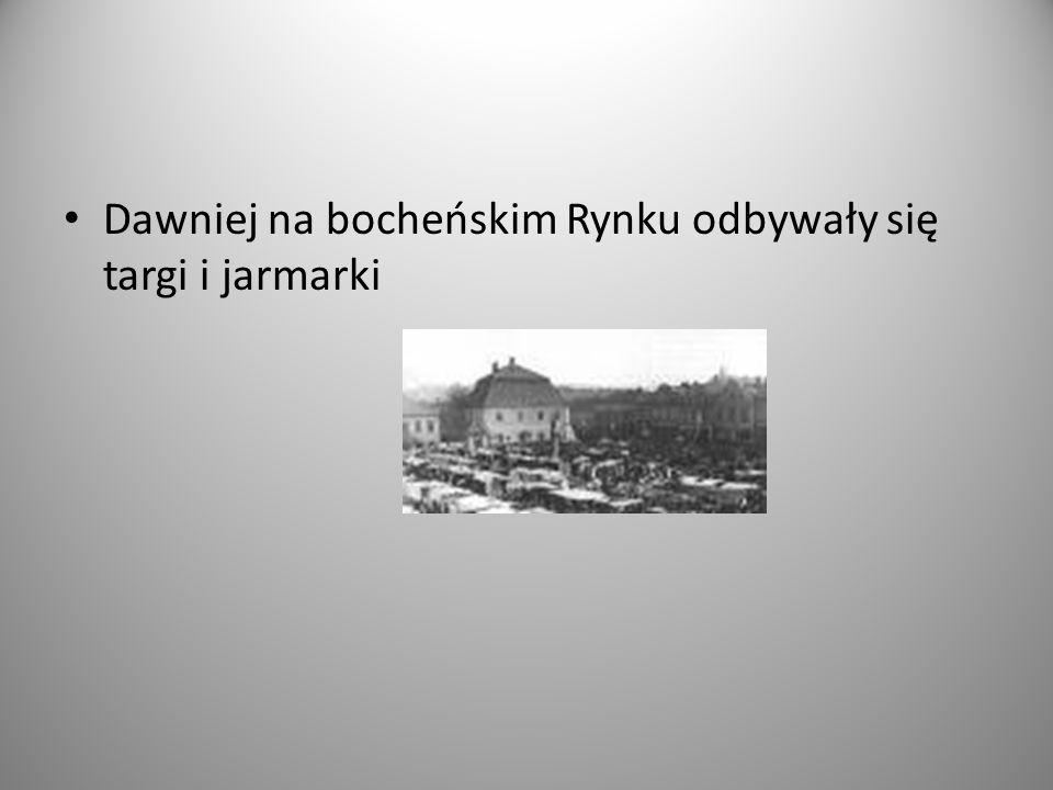 Dawniej na bocheńskim Rynku odbywały się targi i jarmarki