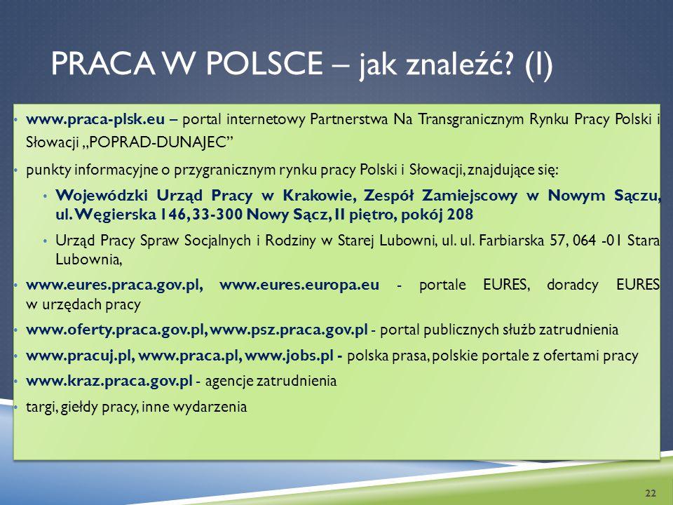 """PRACA W POLSCE – jak znaleźć? (I) www.praca-plsk.eu – portal internetowy Partnerstwa Na Transgranicznym Rynku Pracy Polski i Słowacji """"POPRAD-DUNAJEC"""""""