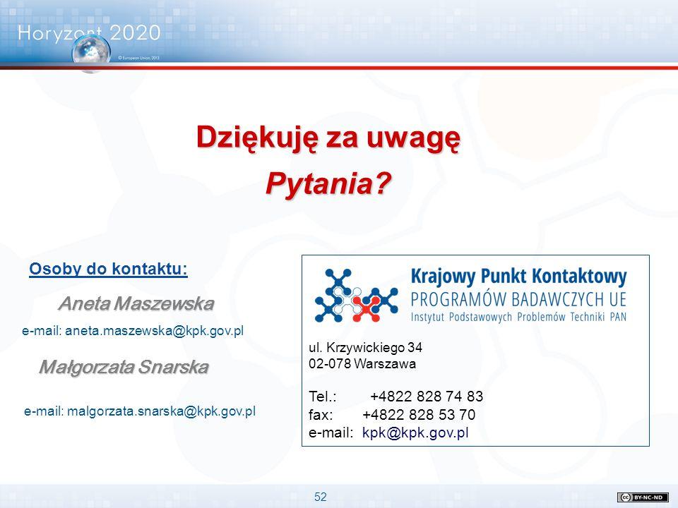 52 ul. Krzywickiego 34 02-078 Warszawa Tel.: +4822 828 74 83 fax: +4822 828 53 70 e-mail: kpk@kpk.gov.pl Aneta Maszewska e-mail: aneta.maszewska@kpk.g