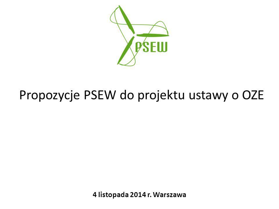 Propozycje PSEW do projektu ustawy o OZE 4 listopada 2014 r. Warszawa