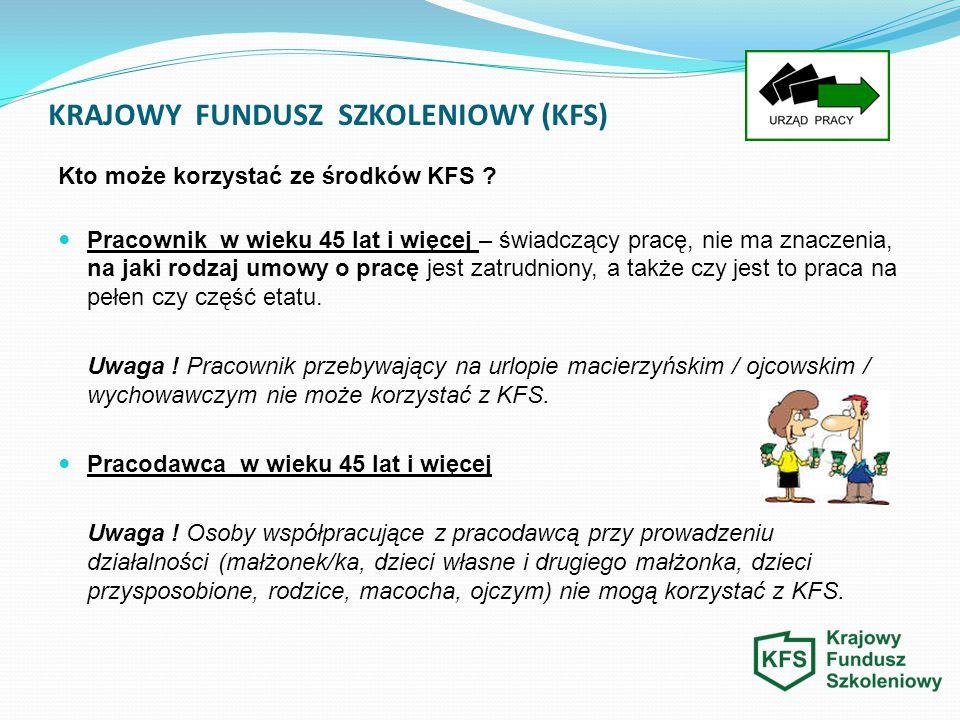 KRAJOWY FUNDUSZ SZKOLENIOWY (KFS) O jaką kwotę środków KFS można wnioskować .