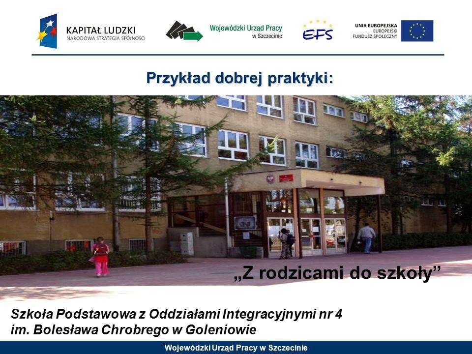 Wojewódzki Urząd Pracy w Szczecinie Szkoła Podstawowa z Oddziałami Integracyjnymi nr 4 im.