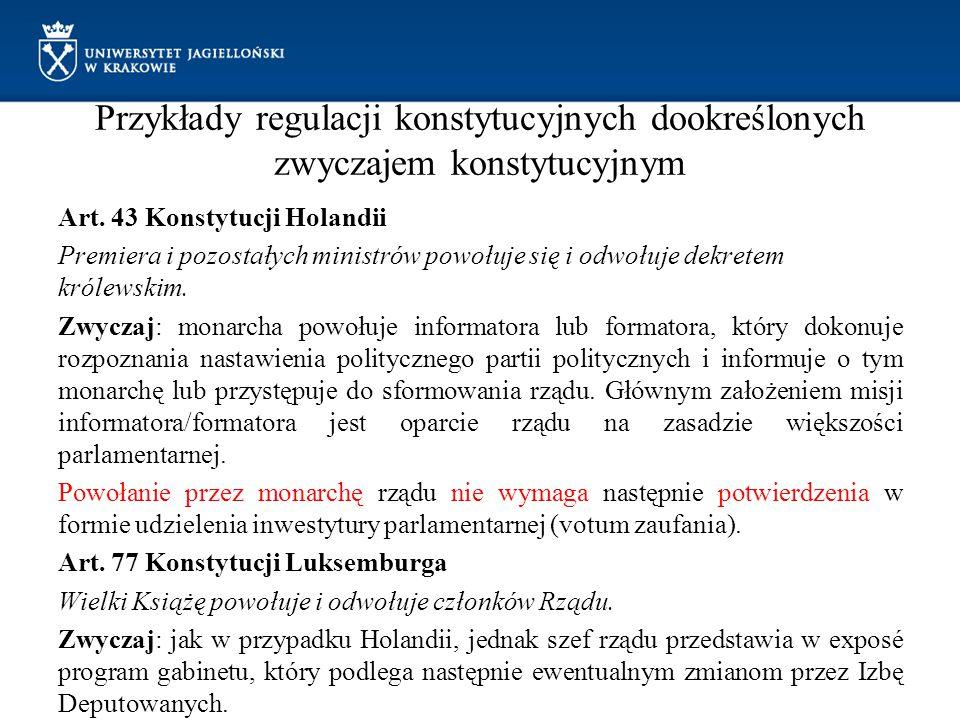 Przykłady regulacji konstytucyjnych dookreślonych zwyczajem konstytucyjnym § 12 Konstytucji Norwegii z 1814r.