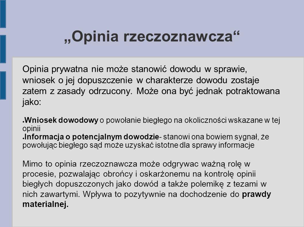 """""""Opinia rzeczoznawcza POSTANOWIENIE SN Z DNIA 4 STYCZNIA 2005 R."""