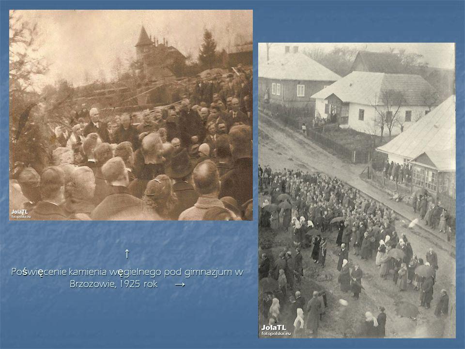 ↑ Poświęcenie kamienia węgielnego pod gimnazjum w Brzozowie, 1925 rok →