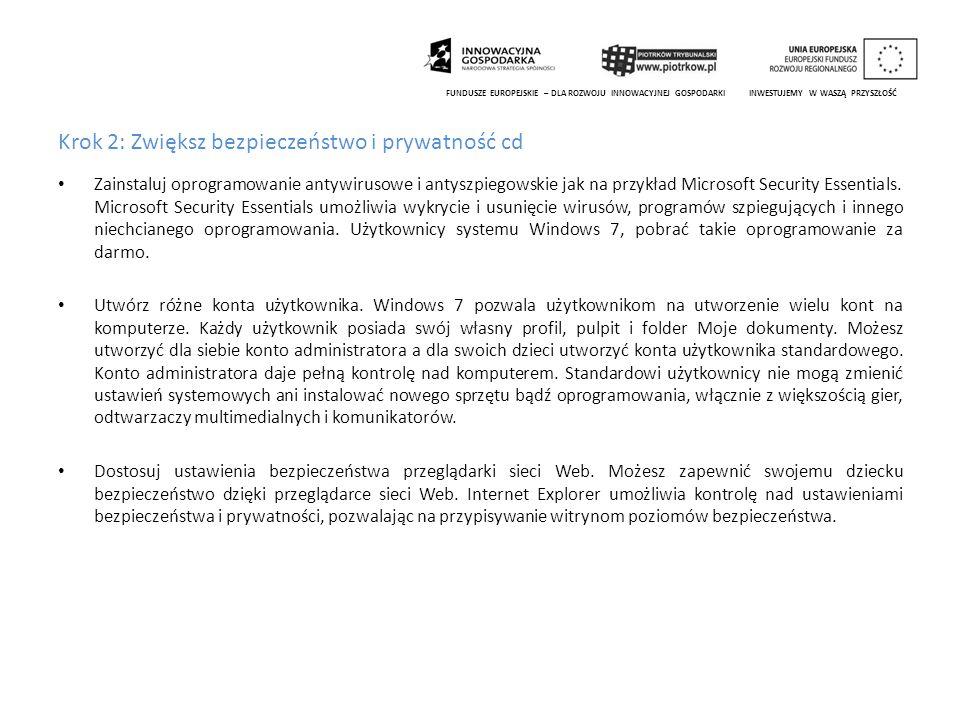 Krok 2: Zwiększ bezpieczeństwo i prywatność cd Zainstaluj oprogramowanie antywirusowe i antyszpiegowskie jak na przykład Microsoft Security Essentials.
