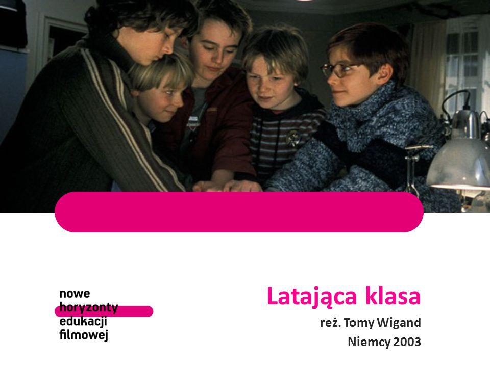 Latająca klasa reż. Tomy Wigand Niemcy 2003