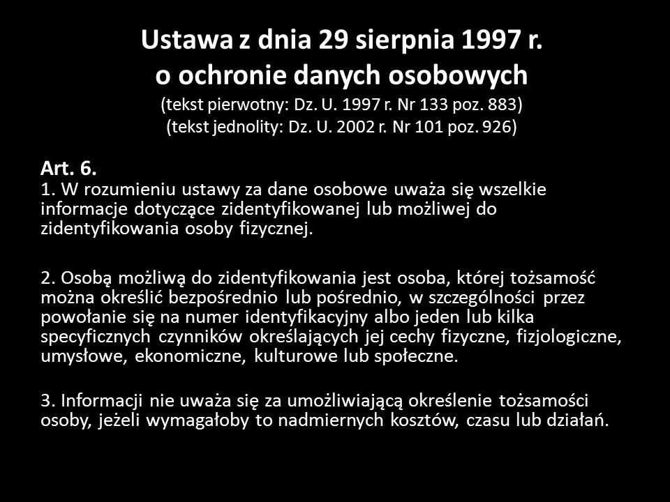 Ustawa z dnia 29 sierpnia 1997 r. o ochronie danych osobowych (tekst pierwotny: Dz.