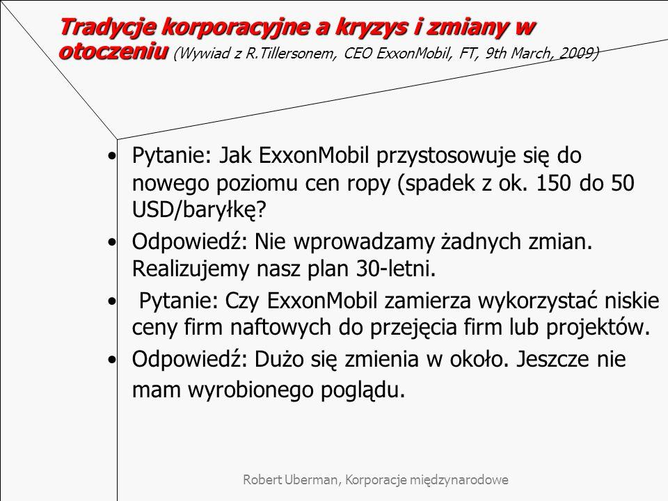 """Robert Uberman, Korporacje międzynarodowe Czym nie są """"wizjonerskie KMN ."""