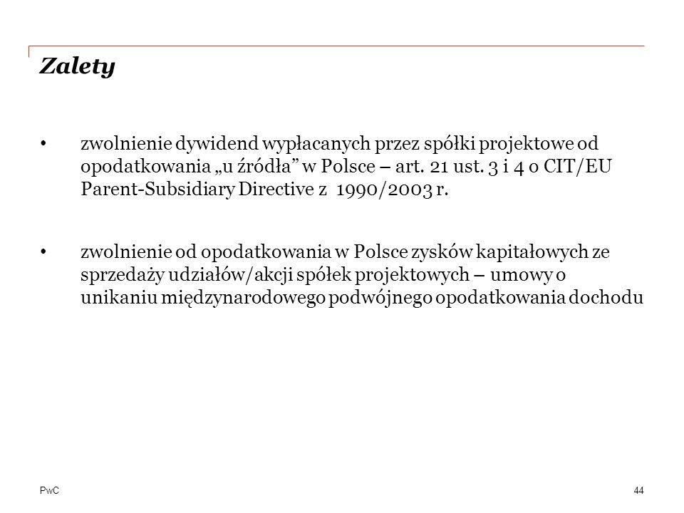 """PwC Zalety zwolnienie dywidend wypłacanych przez spółki projektowe od opodatkowania """"u źródła"""" w Polsce – art. 21 ust. 3 i 4 o CIT/EU Parent-Subsidiar"""