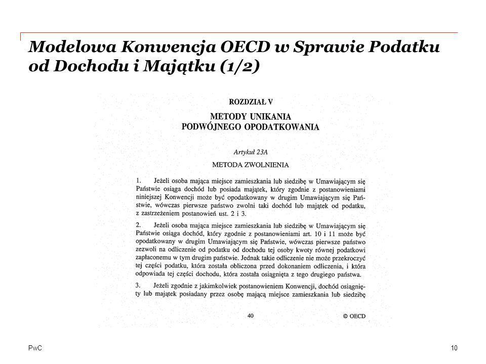PwC Modelowa Konwencja OECD w Sprawie Podatku od Dochodu i Majątku (1/2) 10