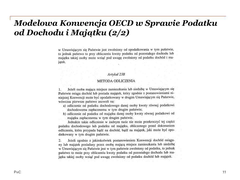 PwC Modelowa Konwencja OECD w Sprawie Podatku od Dochodu i Majątku (2/2) 11