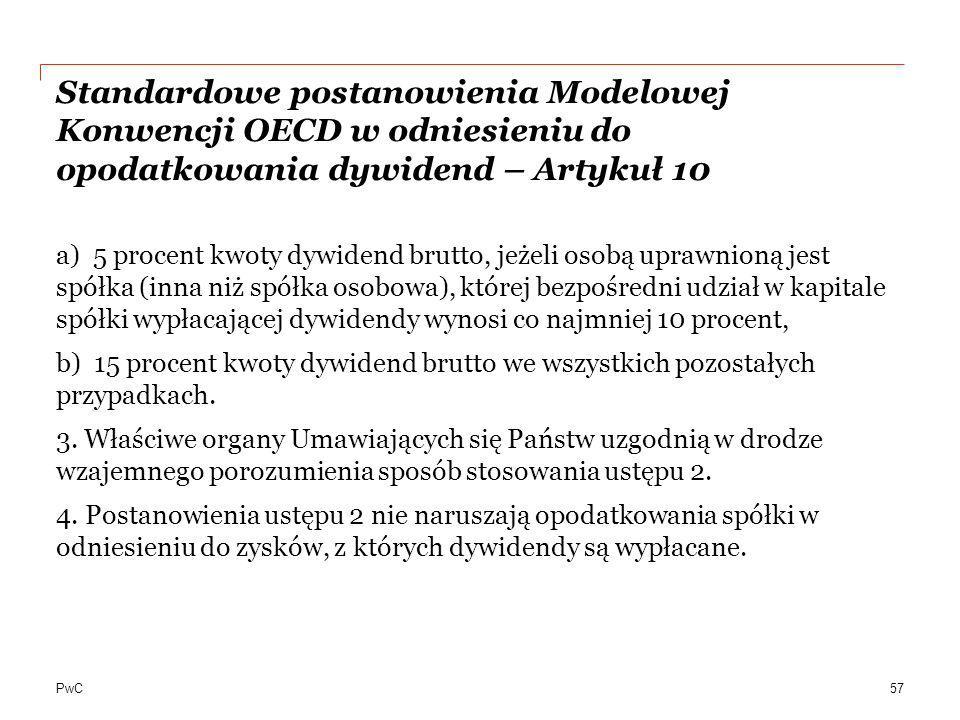 PwC Standardowe postanowienia Modelowej Konwencji OECD w odniesieniu do opodatkowania dywidend – Artykuł 10 a) 5 procent kwoty dywidend brutto, jeżeli