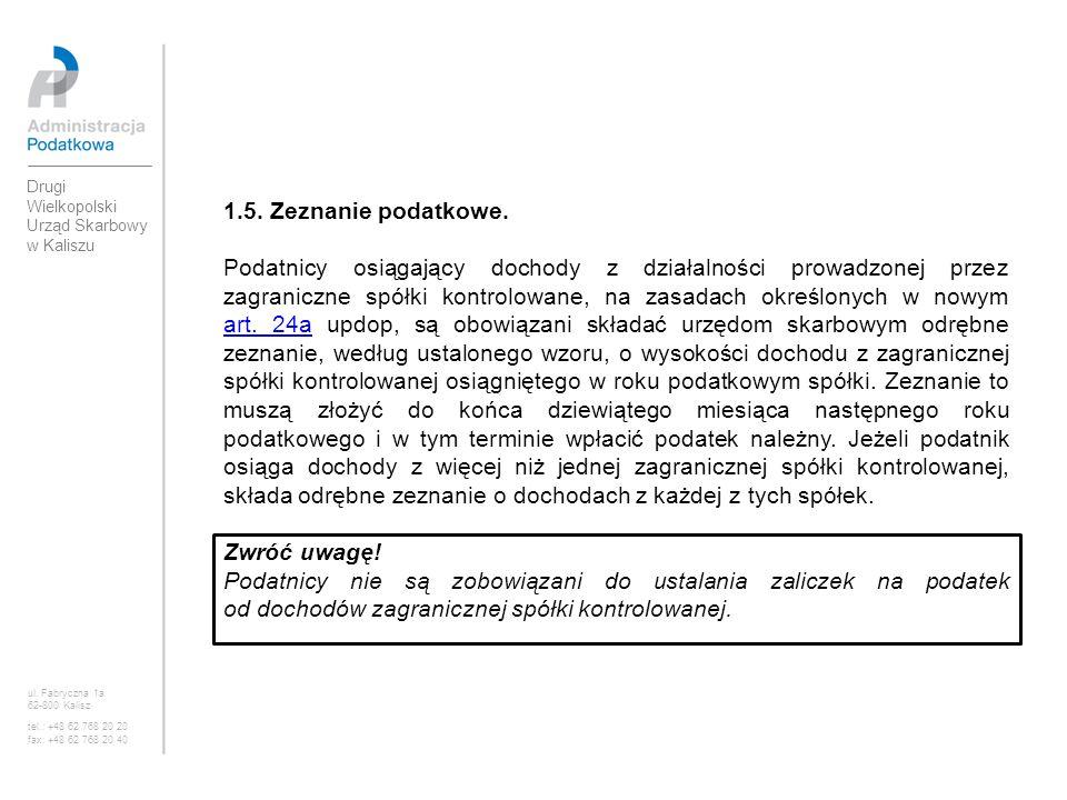 1.5. Zeznanie podatkowe. Podatnicy osiągający dochody z działalności prowadzonej przez zagraniczne spółki kontrolowane, na zasadach określonych w nowy