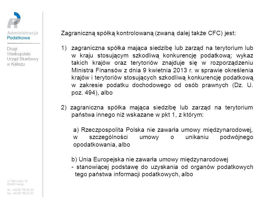3) zagraniczna spółka spełniająca łącznie następujące warunki: a)w spółce tej podatnik, o którym mowa w art.