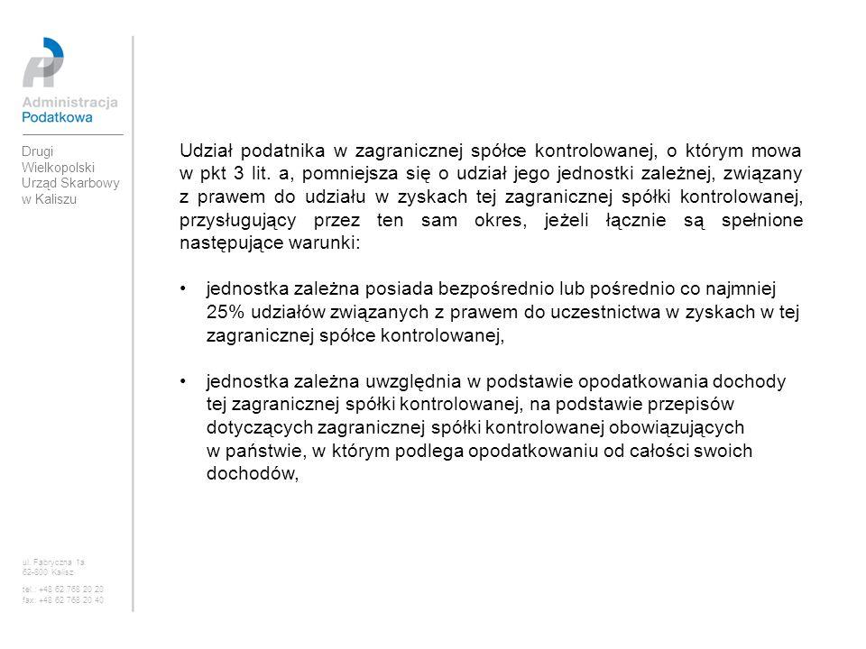 Obowiązek opodatkowania przez podatnika dochodu zagranicznej spółki kontrolowanej nie wystąpi także, jeżeli: 1) przychody zagranicznej spółki kontrolowanej nie przekraczają w roku podatkowym kwoty odpowiadającej 250.000 euro, przeliczonej na walutę polską po średnim kursie ogłaszanym przez Narodowy Bank Polski, obowiązującym w ostatnim dniu roku podatkowego poprzedzającego rok podatkowy spółki, albo ul.