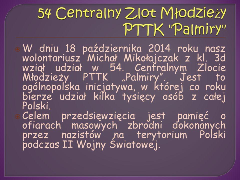  W dniu 18 października 2014 roku nasz wolontariusz Michał Mikołajczak z kl.