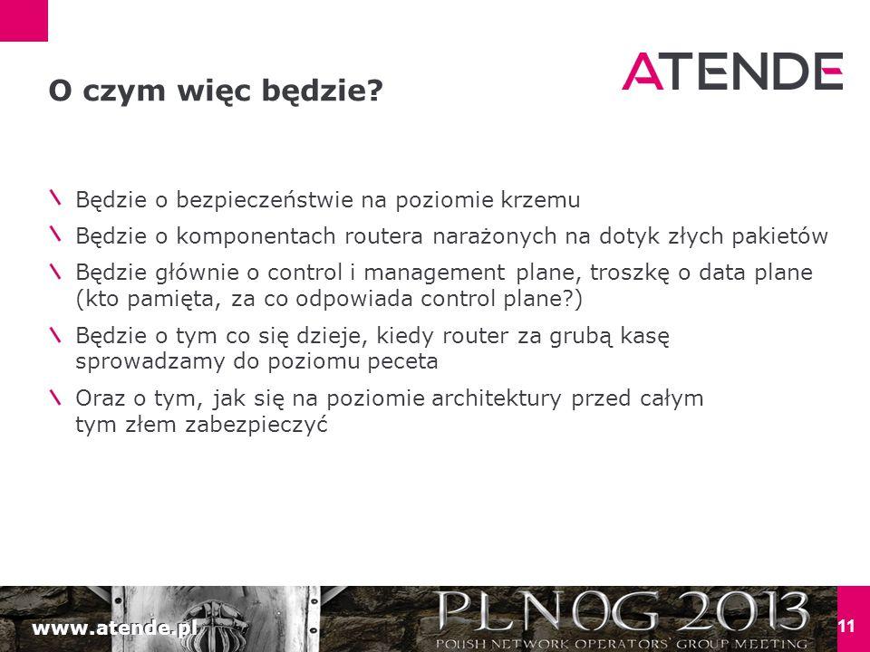 www.atende.pl 11 O czym więc będzie.