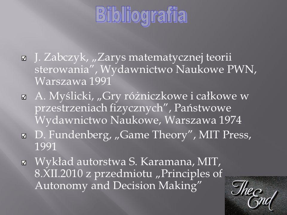 """J. Zabczyk, """"Zarys matematycznej teorii sterowania"""", Wydawnictwo Naukowe PWN, Warszawa 1991 A. Myślicki, """"Gry różniczkowe i całkowe w przestrzeniach f"""