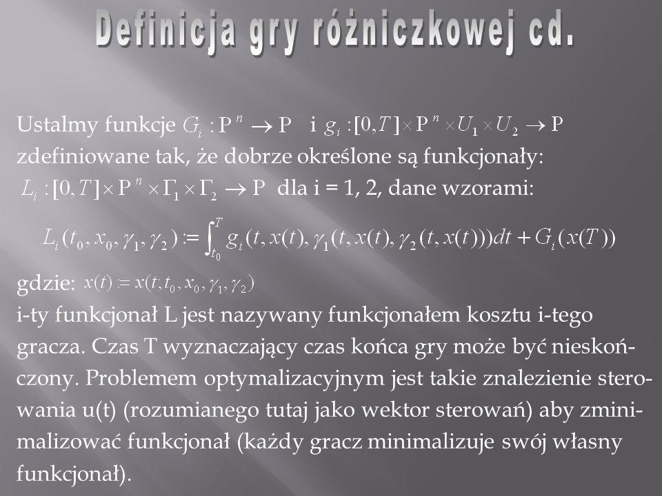 Mamy zatem: Zatem zakładając, że i są optymalnymi strategiami wybranymi w czasie t = 0, otrzymujemy [na mocy definicji: wartość gry = sup inf (funkcja wypłaty)]: lub, kładąc, mamy: (+) albo w postaci równoważnej: (++) Równanie (+) lub równoważne mu równanie (++) nazywamy równaniem podstawo- wym.