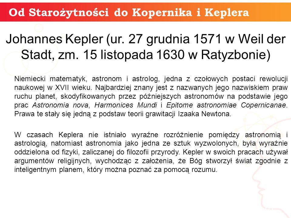 Od Starożytności do Kopernika i Keplera informatyka + 10 Johannes Kepler (ur.