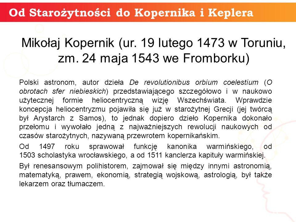 Od Starożytności do Kopernika i Keplera informatyka + 6 Mikołaj Kopernik (ur.