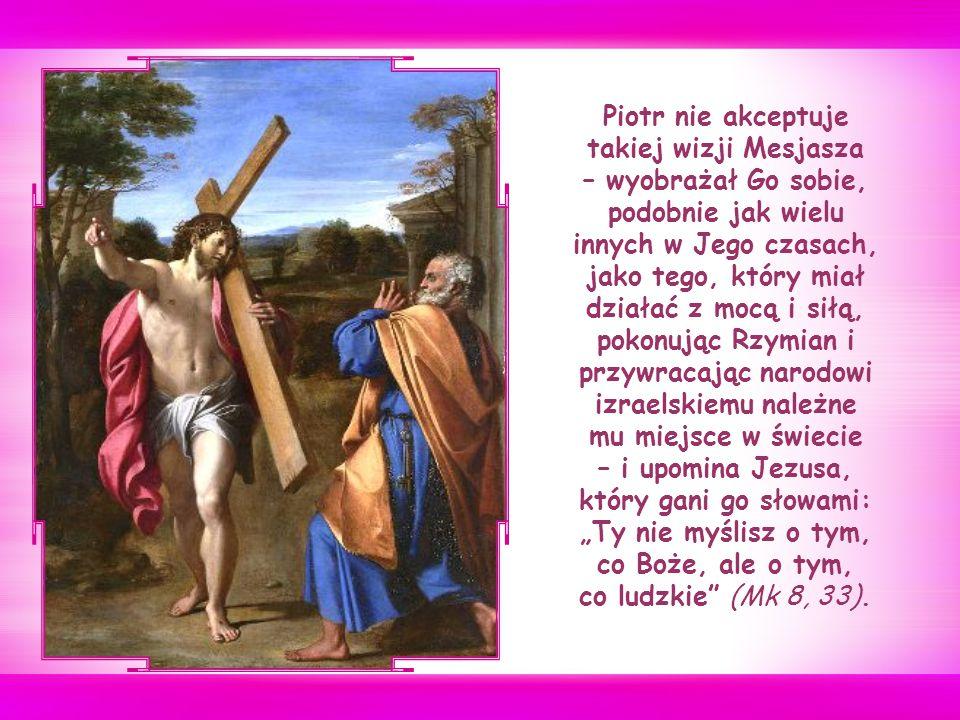 Aby uniknąć niezrozumienia Jezus wyjaśnia, jak pojmuje realizowanie swojej misji.