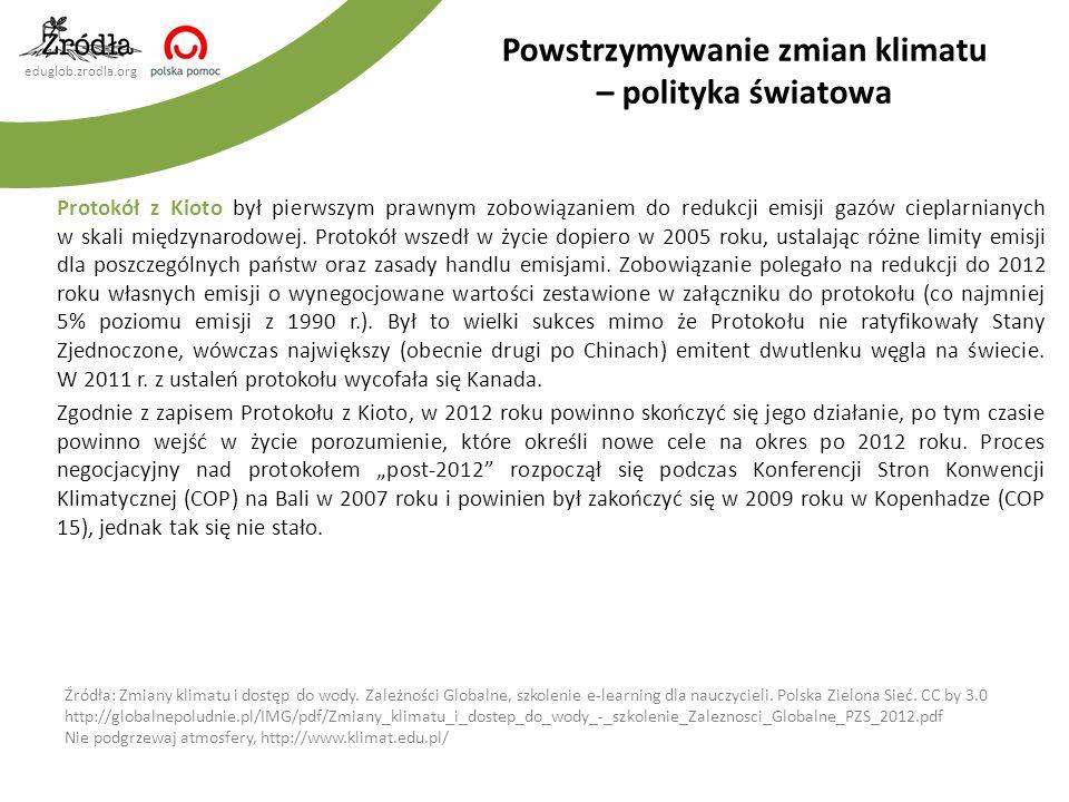 eduglob.zrodla.org Protokół z Kioto był pierwszym prawnym zobowiązaniem do redukcji emisji gazów cieplarnianych w skali międzynarodowej.