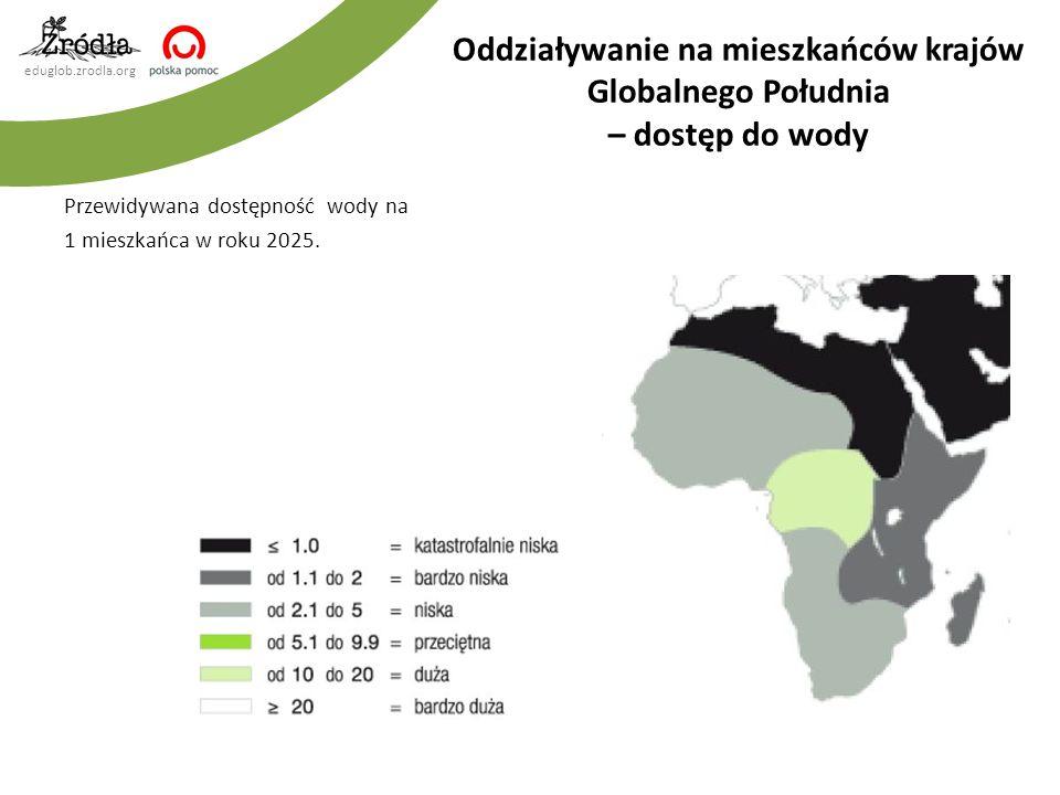 eduglob.zrodla.org Przewidywana dostępność wody na 1 mieszkańca w roku 2025. Oddziaływanie na mieszkańców krajów Globalnego Południa – dostęp do wody