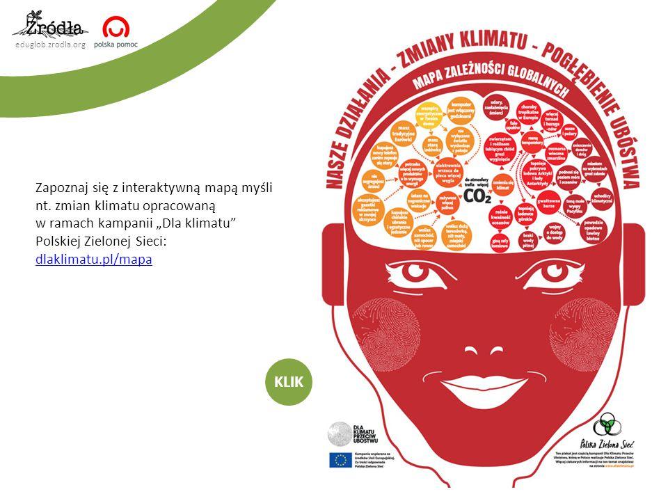 """eduglob.zrodla.org Zapoznaj się z interaktywną mapą myśli nt. zmian klimatu opracowaną w ramach kampanii """"Dla klimatu"""" Polskiej Zielonej Sieci: dlakli"""