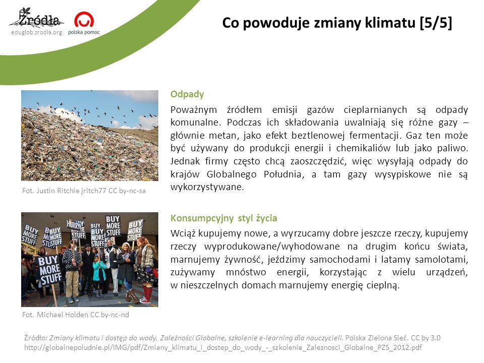 eduglob.zrodla.org Odpady Poważnym źródłem emisji gazów cieplarnianych są odpady komunalne. Podczas ich składowania uwalniają się różne gazy – głównie