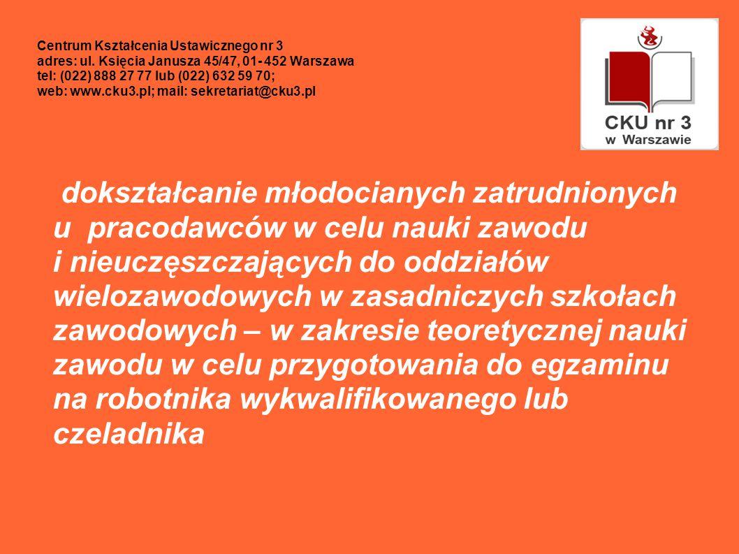 Centrum Kształcenia Ustawicznego nr 3 adres: ul.