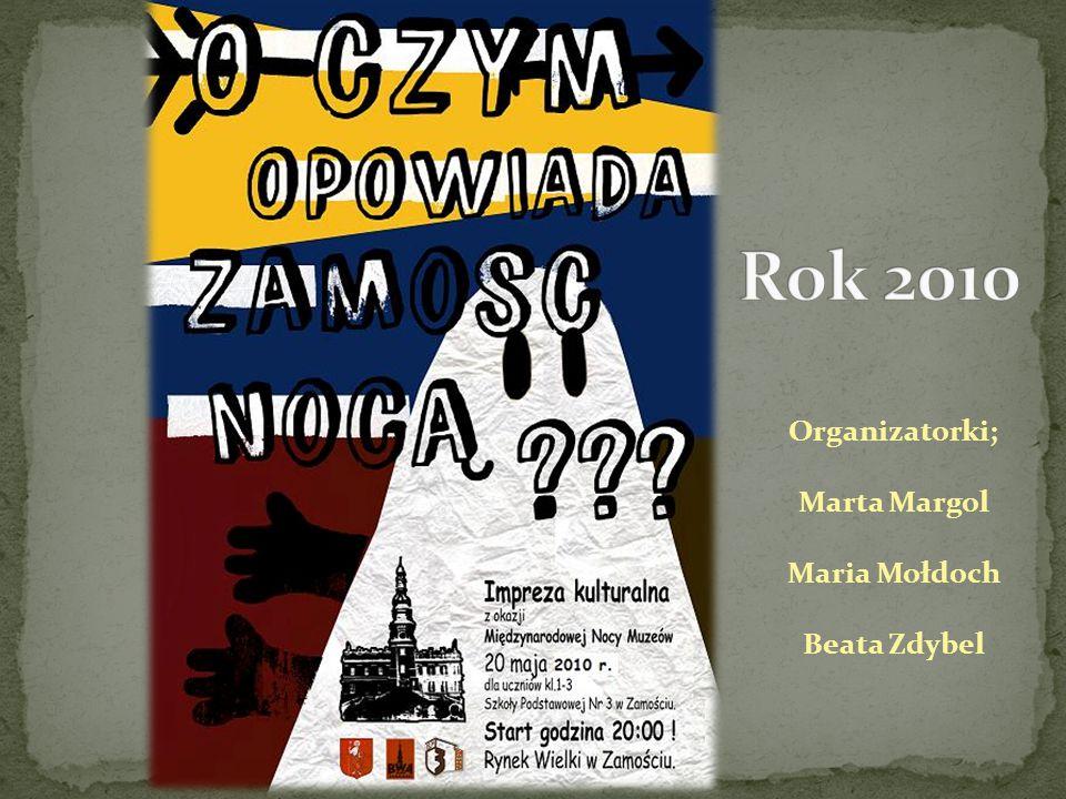 Rok 2014 Organizatorki imprezy; Marta Margol Beata Zdybel Prezentację wykonała: Maria Mołdoch