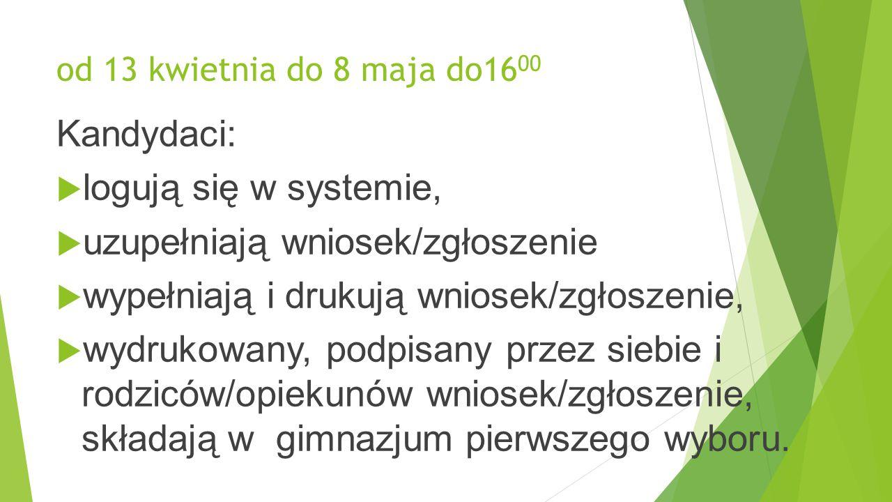 od 11 maja do 16 maja (w terminie wyznaczonym przez szkołę)  Kandydat, który wybierze dwujęzyczną grupę rekrutacyjną, bierze udział w sprawdzianie uzdolnień kierunkowych do klas dwujęzycznych.