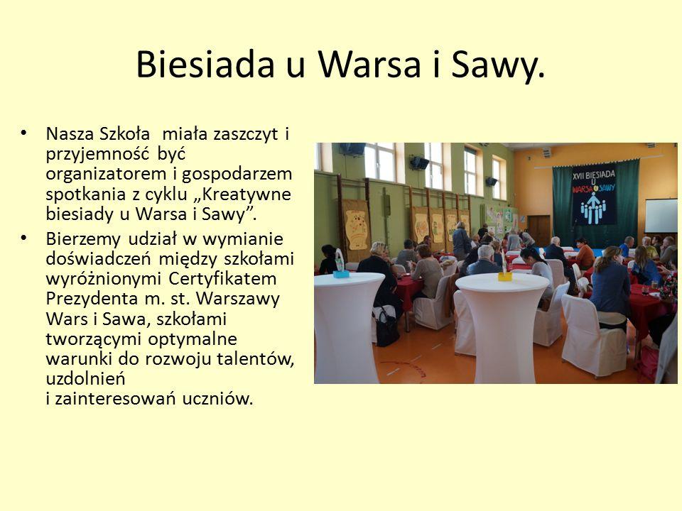"""Biesiada u Warsa i Sawy. Nasza Szkoła miała zaszczyt i przyjemność być organizatorem i gospodarzem spotkania z cyklu """"Kreatywne biesiady u Warsa i Saw"""