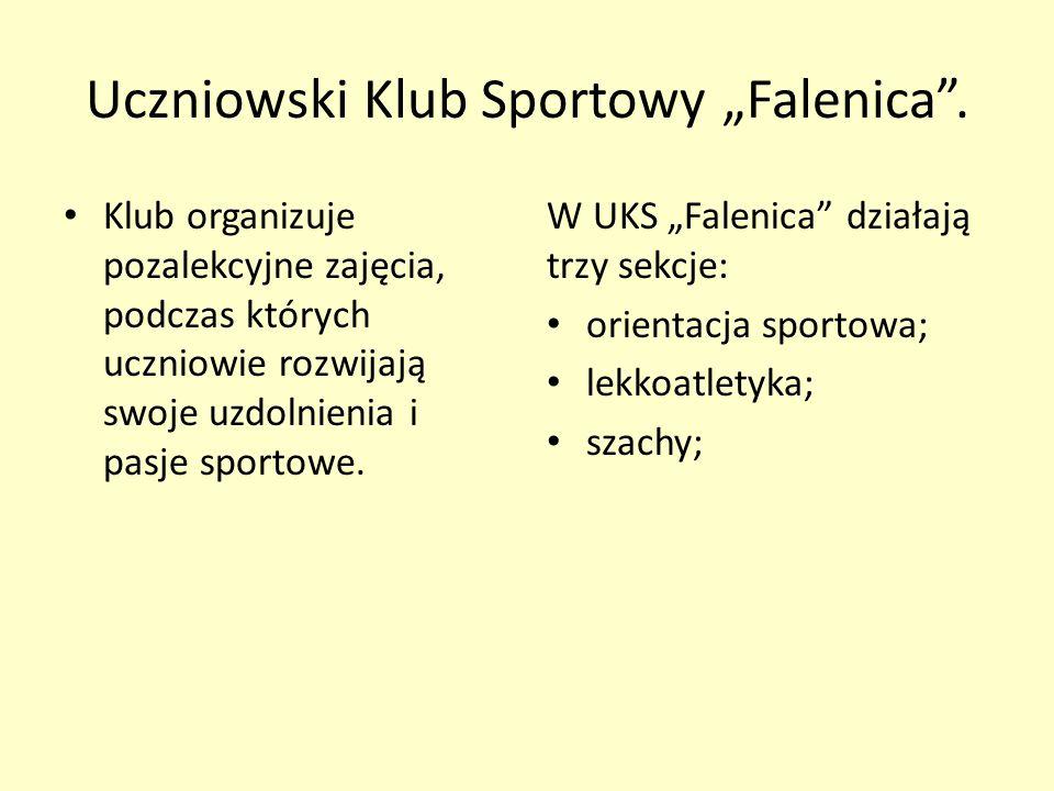 """Uczniowski Klub Sportowy """"Falenica"""". Klub organizuje pozalekcyjne zajęcia, podczas których uczniowie rozwijają swoje uzdolnienia i pasje sportowe. W U"""