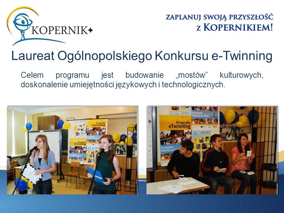 """Celem programu jest budowanie """"mostów kulturowych, doskonalenie umiejętności językowych i technologicznych."""