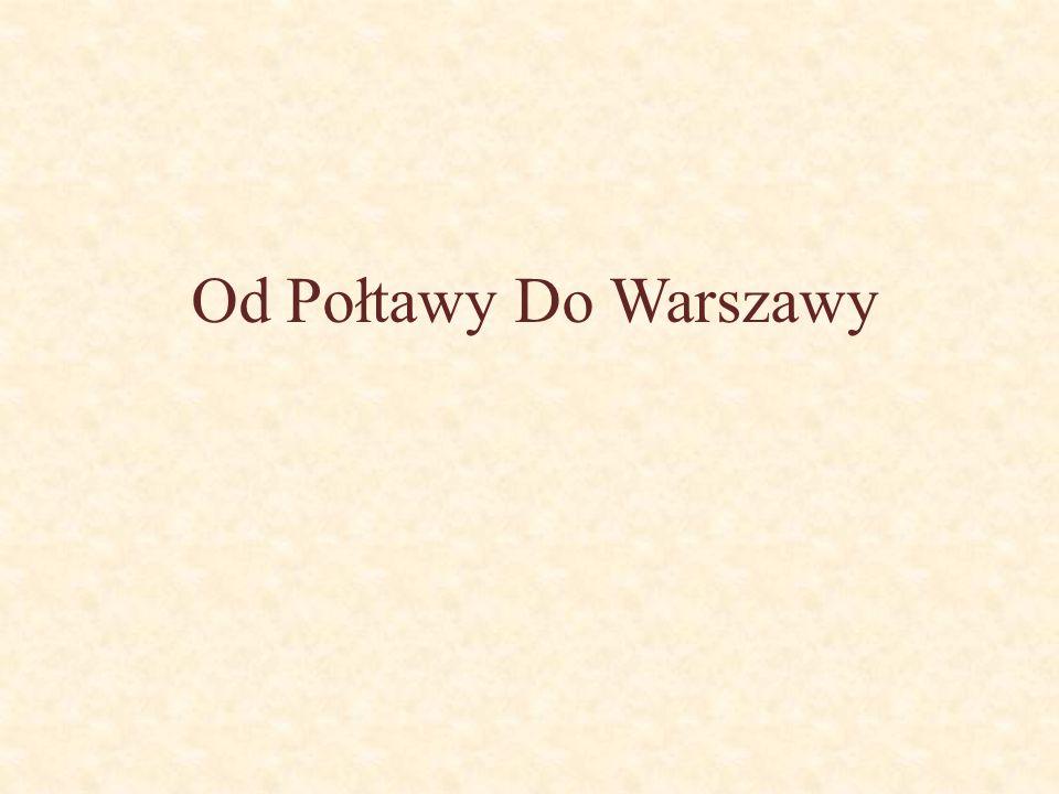 Od Połtawy Do Warszawy