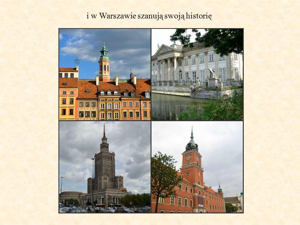 i w Warszawie szanują swoją historię