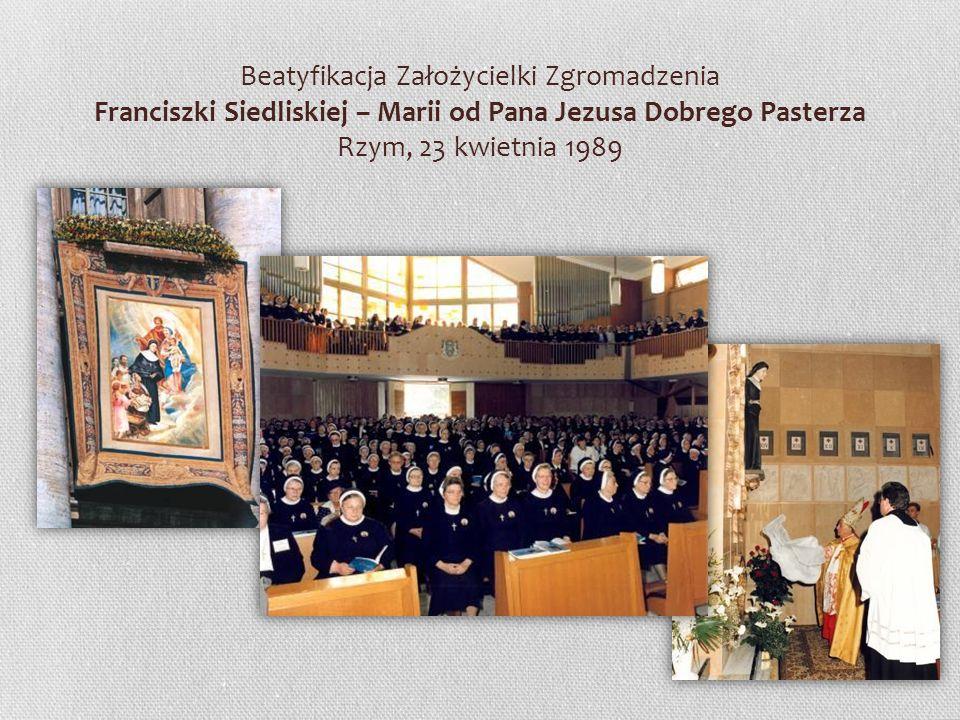 Beatyfikacja Założycielki Zgromadzenia Franciszki Siedliskiej – Marii od Pana Jezusa Dobrego Pasterza Rzym, 23 kwietnia 1989