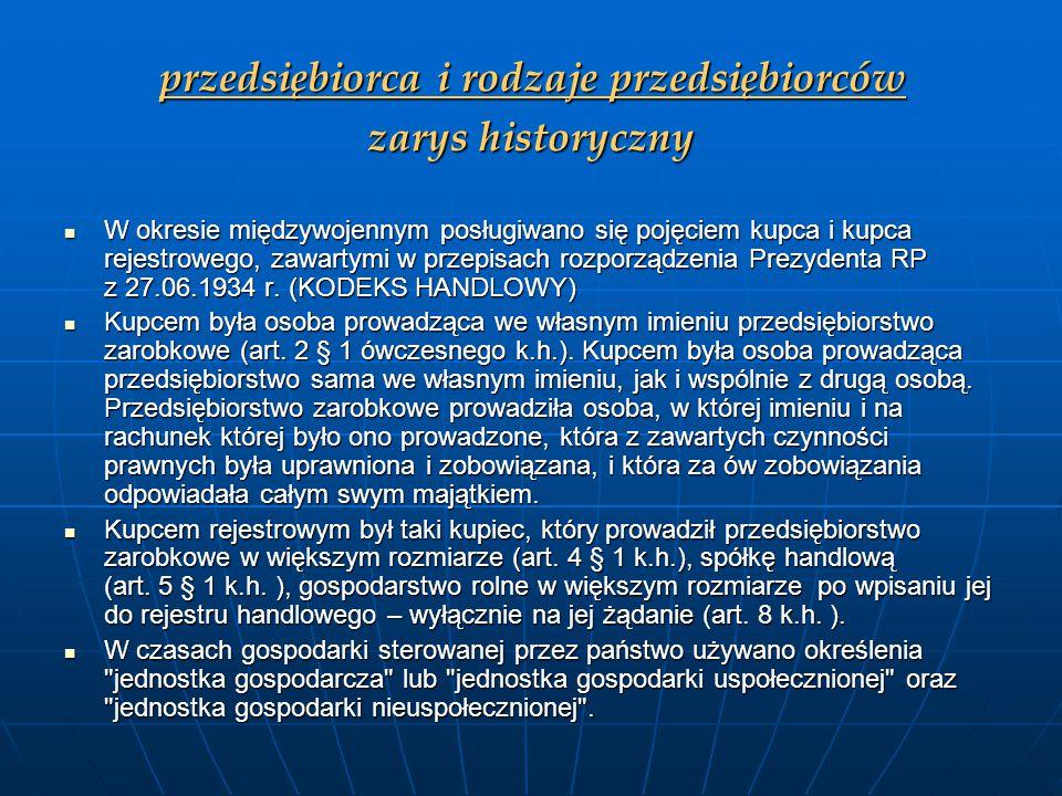 W okresie transformacji systemowej w ustawie z dnia 23.12.1988 r.