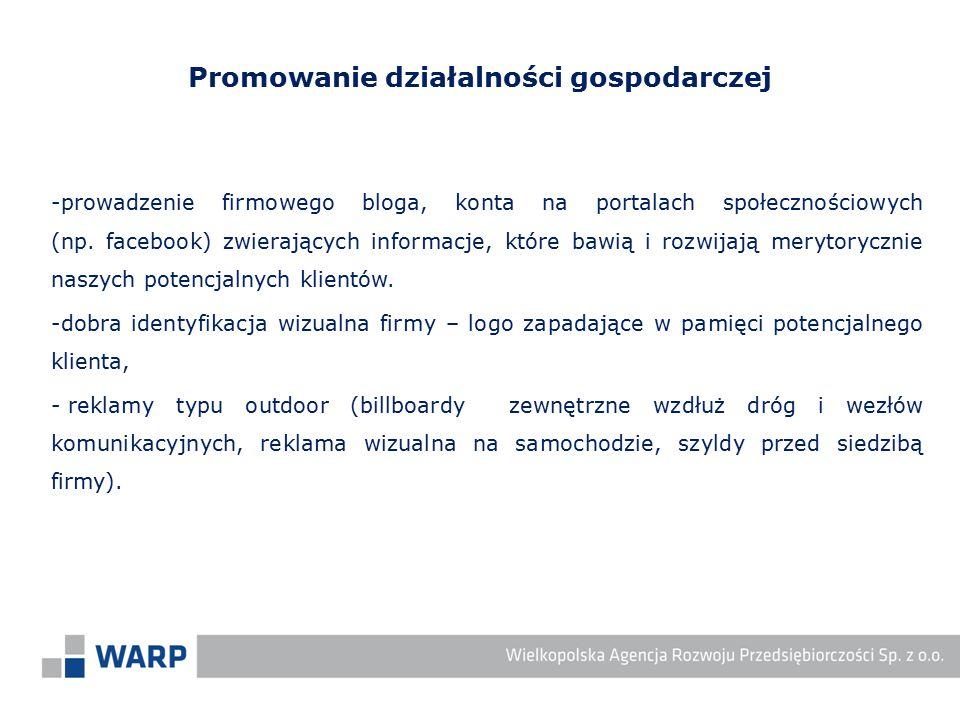 -prowadzenie firmowego bloga, konta na portalach społecznościowych (np. facebook) zwierających informacje, które bawią i rozwijają merytorycznie naszy