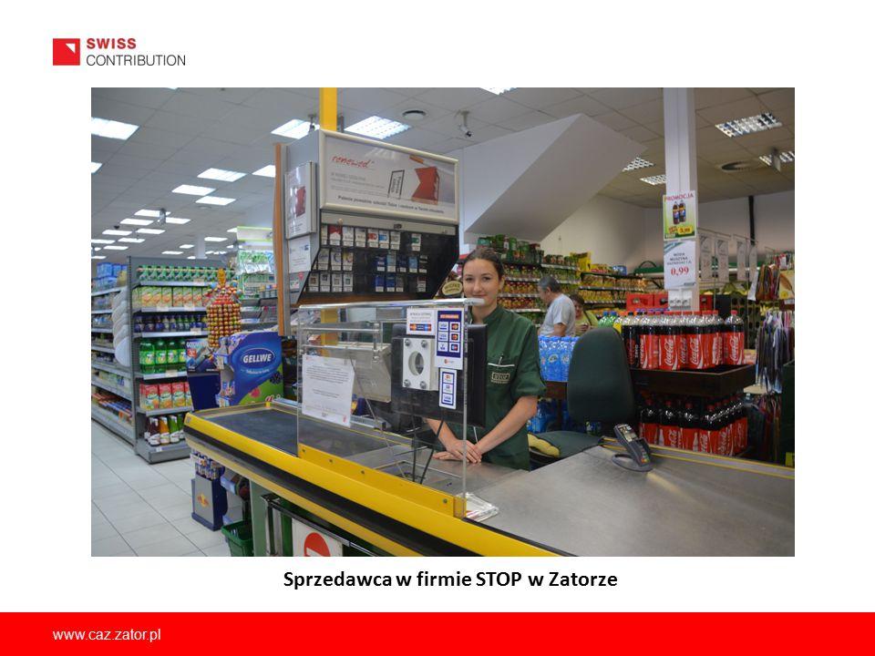 www.caz.zator.pl Sprzedawca w firmie STOP w Zatorze