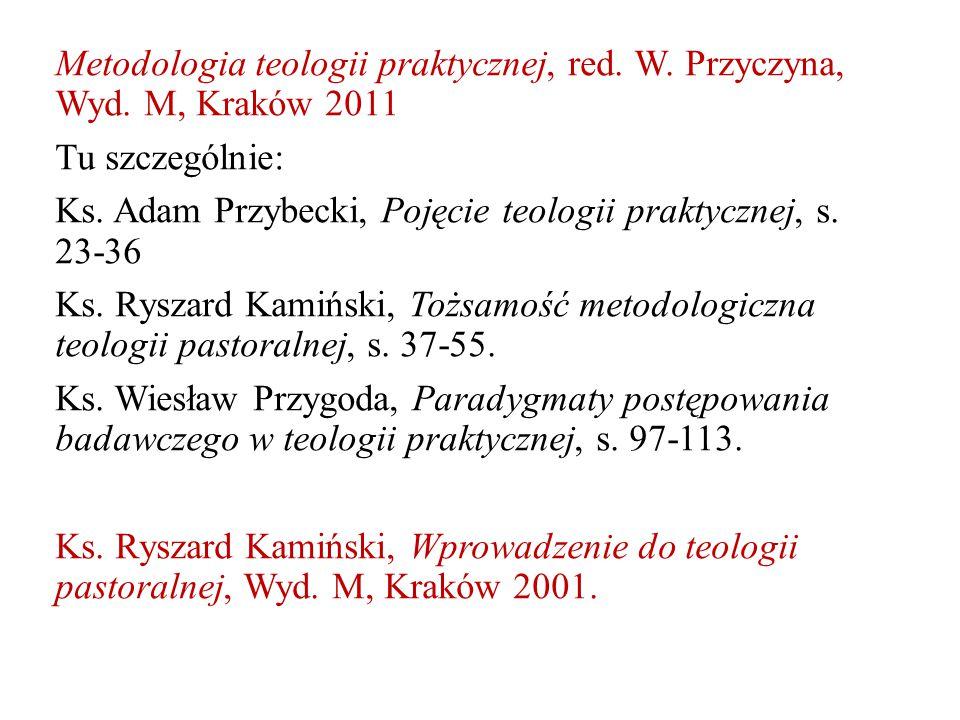 Metodologia teologii praktycznej, red. W. Przyczyna, Wyd.