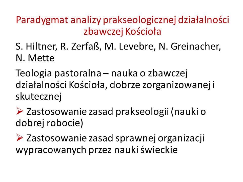 Paradygmat analizy prakseologicznej działalności zbawczej Kościoła S.
