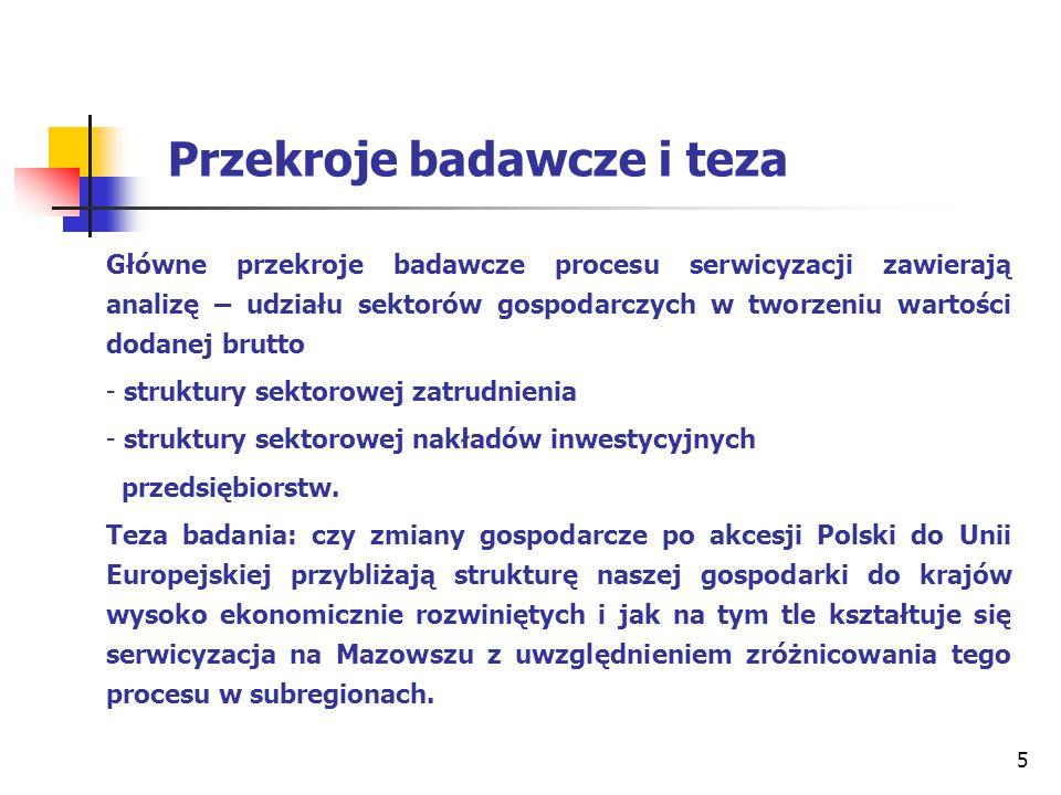 16 Tablica 8 Struktura zatrudnienia na Mazowszu wg sektorów ekonomicznych na tle Polski i pozostałych województw w 2008r.