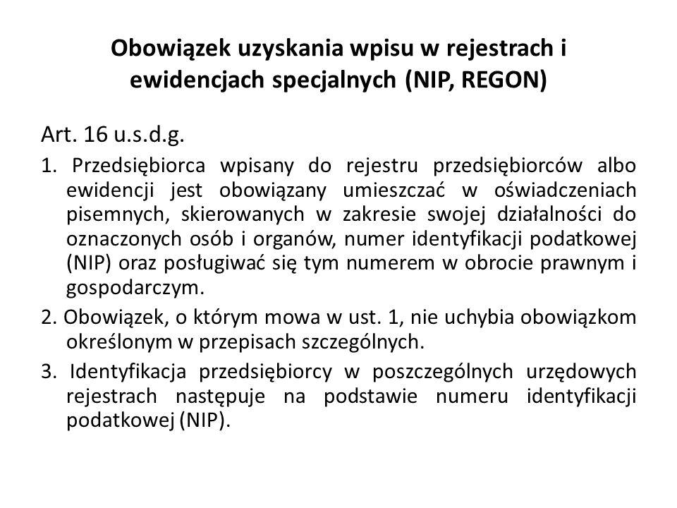 Obowiązek uzyskania wpisu w rejestrach i ewidencjach specjalnych (NIP, REGON) Art.