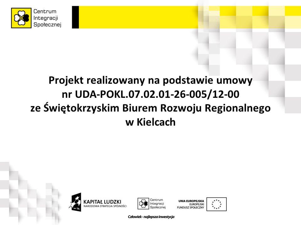 Projekt realizowany na podstawie umowy nr UDA-POKL.07.02.01-26-005/12-00 ze Świętokrzyskim Biurem Rozwoju Regionalnego w Kielcach